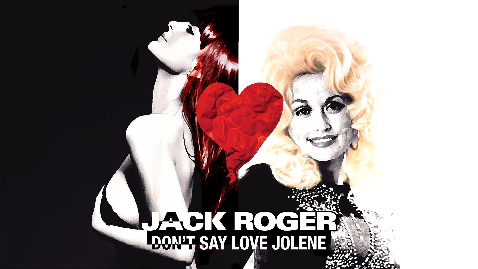 08-Don't-Say-Love-Jolene-widescreen