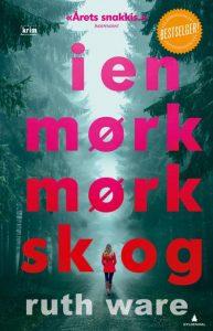 I en mørk mørk skog-Ruth Ware-krim