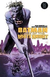 Review Komik Batman: Curse of The White Knight #5 (DC Comics, 2019)