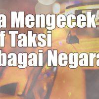 Cara Mengecek Tarif Taksi di Semua Negara (Online)