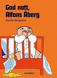God natt, Alfons Åberg av Gunilla Bergström