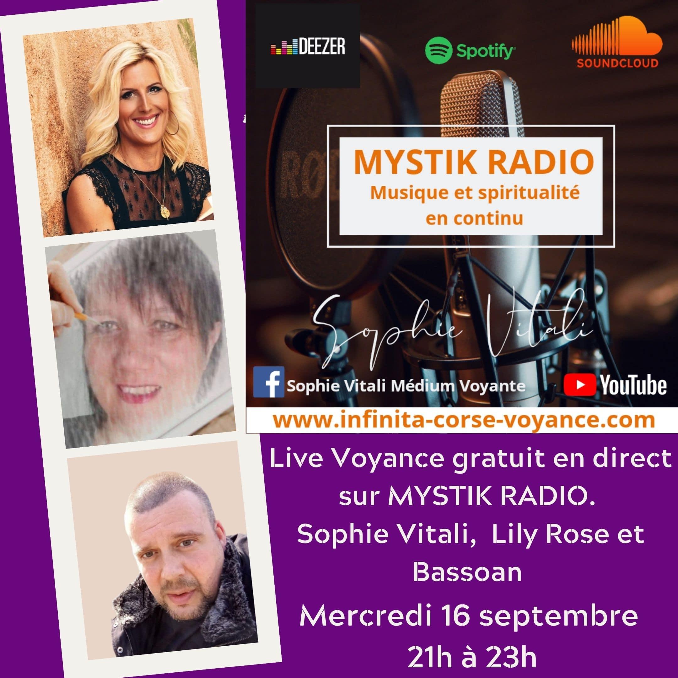 Live voyance gratuit/ Mystik radio / Sophie Vitali, Lily Rose et Bassoan