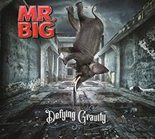 DEFYING GRAVITY/MR.BIG