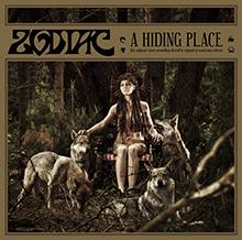 A HIDING PLACE/ZODIAC
