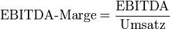 EBITDA-Margin-Formel