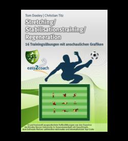 Stretching Übungen Fussballübungen für dein Fußballtraining - Stretching / Stabilisationstraining / Regeneration - Paket 11 - 1