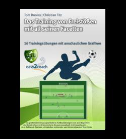 Freistoßvarianten Fussballübungen für dein Fußballtraining - Das Training von Freistößen mit all seinen Facetten - 1