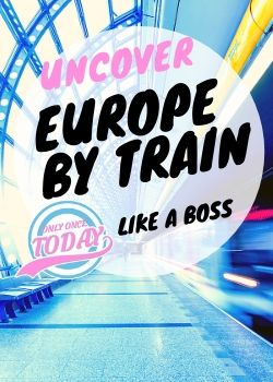 Discover Europe by train