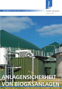 weyer spezial zum Thema Anlagensicherheit von Biogasanlagen