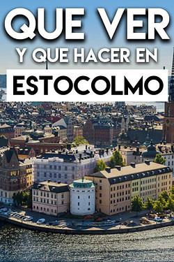 Qué ver y Qué hacer en Estocolmo