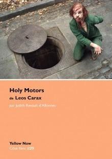 Couverture du livre de Judith Revault d'Allonnes, Holy Motors de Leos Carax