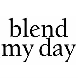 Blend my day