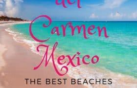 Playa del Carmen Mexico -The best beaches Pin 1