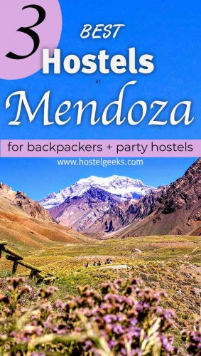 A complete guide and overview to the best hostels in Mendoza, Argentina for solo travellers & backpackers