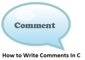 Comments in c | How To Write Comments in C Language