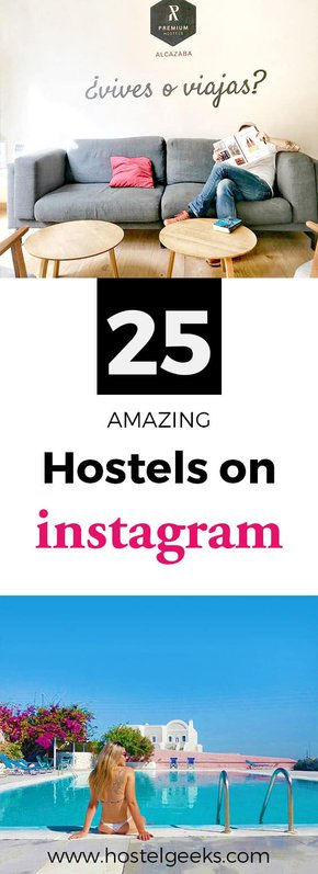 25 Beautiful Hostels through the crispy Instagram Filter - #awesome #5starhostels