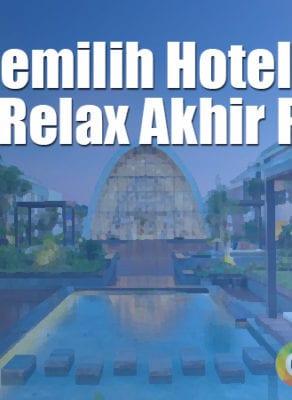 Tips Memilih Hotel Di Bali Untuk Relax Di Akhir Pekan