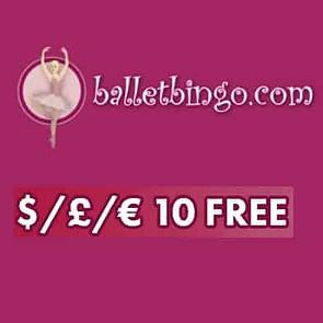 Ballet Bingo | £10 no deposit and 100% free bonus | Online Casino
