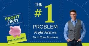 Profit-First-Fix-#1-problem-Business