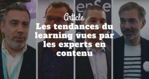 Les tendances du learning vues par les experts en contenu