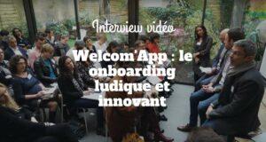 Welcom'App : le onboarding ludique et innovant