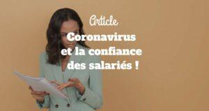 Coronavirus et la confiance des salariés !