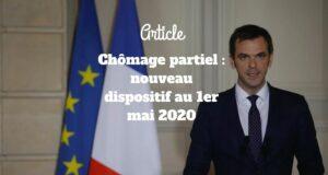 Chômage partiel : nouveau dispositif au 1er mai 2020