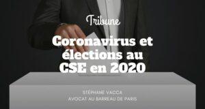 Coronavirus et élections au CSE en 2020