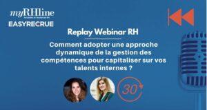 Replay TDRH : Comment adopter une approche dynamique de la gestion des compétences pour capitaliser sur vos talents internes ?