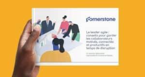 Livre blanc : Le leader agile - Conseils pour que vos collaborateurs restent engagés, connectés et productifs