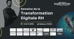 4ème édition de la semaine de la transformation digitale RH, du 12 au 16 avril 2021