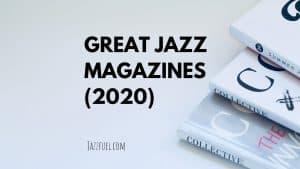 Best jazz magazines 2020