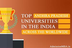 Andhra Pradesh in tops Best universities across the Worldwide in India
