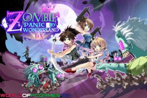 Zombie Panic In Wonderland DX Free Download By Worldofpcgames