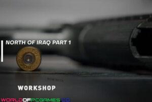 North Of Iraq Part 1 Free Download By Worldofpcgames