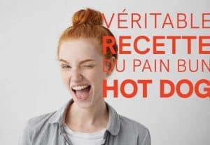 veritable recette pain bun hot dog