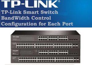 TP-link L2 Managed Switch Bandwidth limit configuration