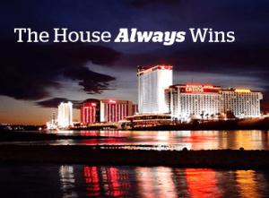 house-always-wins