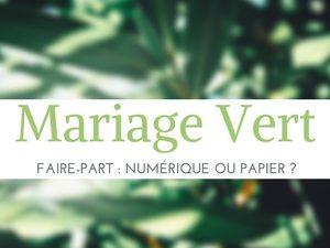 [Mariage Green] Les faire-parts