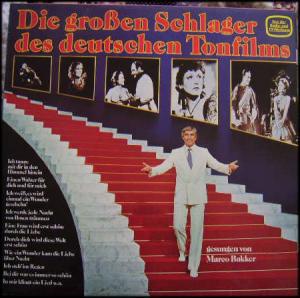 Marco Bakker - Die Großen Schlager Des Deutschen Tonfilms (LP, Comp)