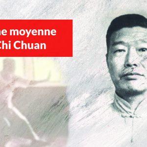 La Forme Moyenne du Tai Chi Chuan