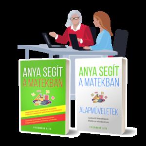 Anya segít a matekban matek könyv szülőknek gyakorló feladatlapok személyes konzultáció