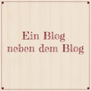 Ein Blog neben dem Blog