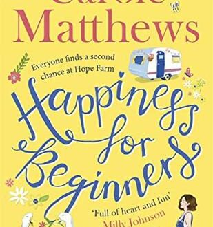 Happiness for Beginners by Carole Matthews (book cover)