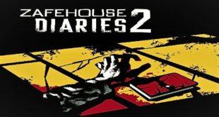تحميل لعبة 2 Zafehouse Diaries كاملة للكمبيوتر مجاناً
