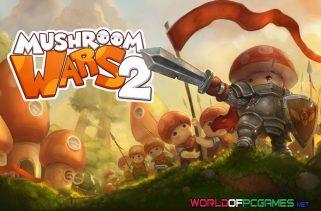 Mushroom Wars 2 Free Download PC Game By Worldofpcgames.com