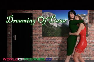 Dreaming of Dana Free Download PC Game By Worldofpcgames.co