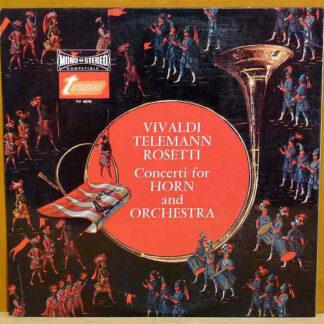Vivaldi*, Telemann*, Rosetti* - Concerti For Horn And Orchestra (LP)