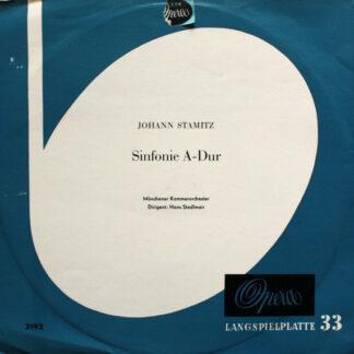 """Johann Stamitz* - Münchener Kammerorchester, Hans Stadlmair - Sinfonie A-Dur (10"""", Mono)"""