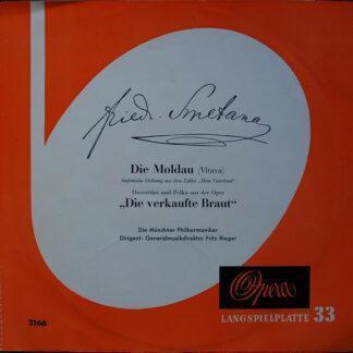 """Friedrich Smetana*, Münchner Philharmoniker, Fritz Rieger - Die Moldau / ,,Die Verkaufte Braut'' (10"""", Mono, Ora)"""